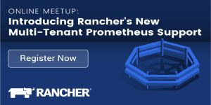 Announcing Rancher's New Multi-Tenant Prometheus Support