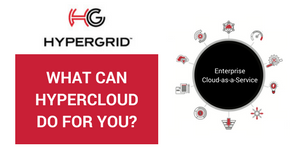 What can HyperCloud do for you?