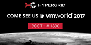 HyperGrid : Come See us at vmworld 2017