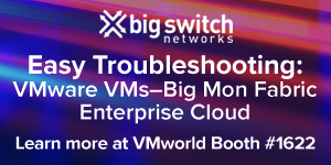 Big Switch Networks-vmworld2018A