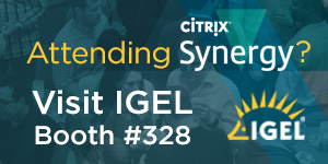 IGEL - Citrix Synergy 2019 A