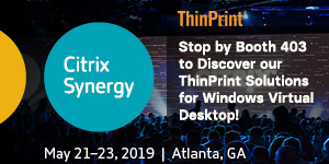 ThinPrint - Citrix Synergy 2019A