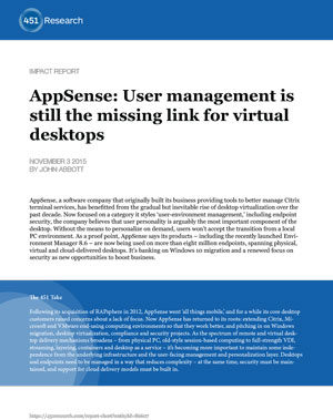AppSense: User management is still the missing link for virtual desktops: 451 Research Impact Report (PDF)