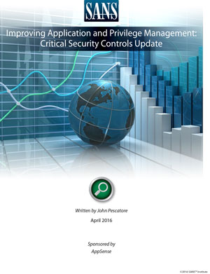 Improving Application and Privilege Management: Critical Security Controls Update (PDF)