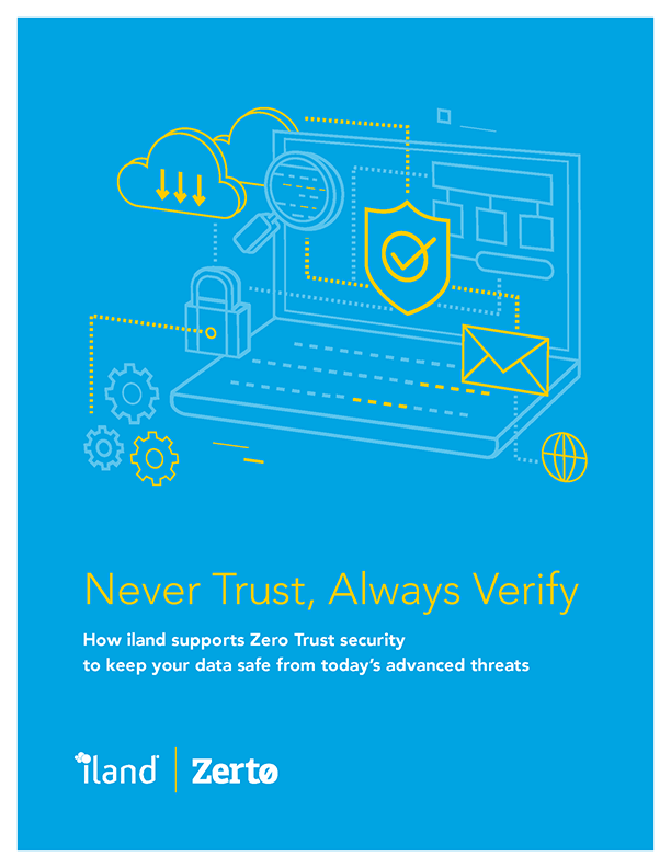 White Paper: How iland supports Zero Trust security