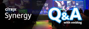 CitrixSynergy 2018 Q&A: StorMagic Showcases Its SvSAN Low Cost Hyperconverged Solutions for Edge Environments at Booth 503