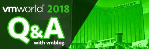 VMworld 2018 Q&A: Vembu Showcases Its Powerful Backup, Replication and Disaster Recovery Solution at Booth 2133