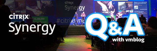 Q&A: An Exclusive Inside Look from Citrix at What to Expect at #CitrixSynergy 2016