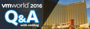 VMworld 2016 Q&A: DataCore Showcases Software-Defined Storage and Adaptive Parallel I/O Software at Booth 2406