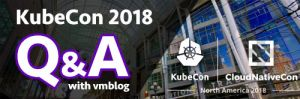 KubeCon 2018 Q&A: Hedvig Will Showcase Its Cloud-like Enterprise-grade Storage for Containers at Booth S3